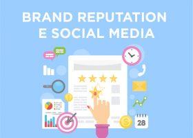 Brand Reputation e Social Media